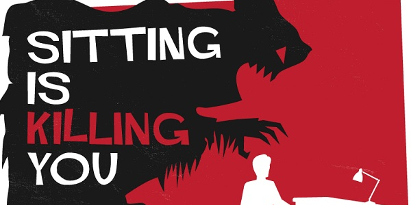 Sitting is Killing You- Infographic