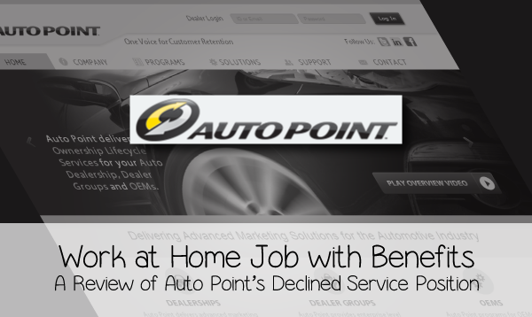 Auto Point Declined Service Review- Work at Home Job with Benefits