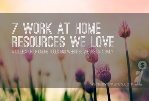 7 Work at Home Resources We Simply Love