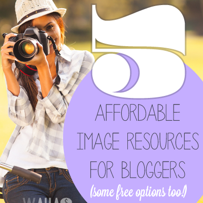A list of free and affordable options for blog images.