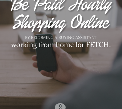 Work Online as a Shopping Assistant for FETCH