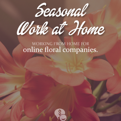 4 Online Floral Companies that Hire Seasonal Virtual Agents