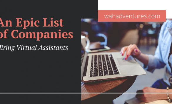 Looking for Virtual Assistant Jobs? Check Out These 38 Legitimate Companies!