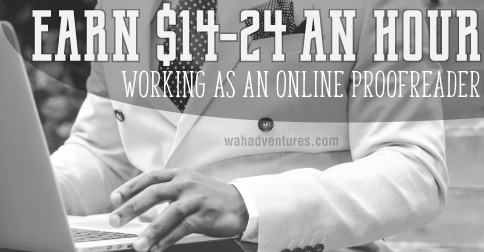 Earn $14-24 an hour working online as a freelance proofreader.