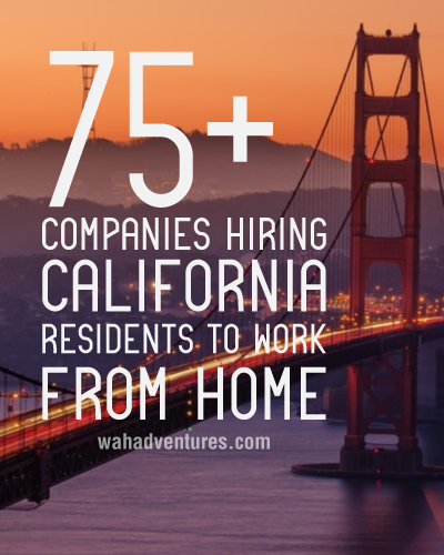 A Master List of Work at Home Jobs for California Residents