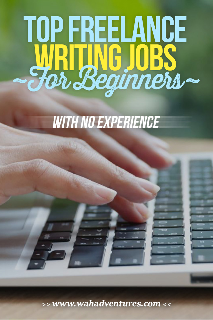 28 lance writing jobs for beginners no experience these jobs will help you get your foot in the door and grow your writing career