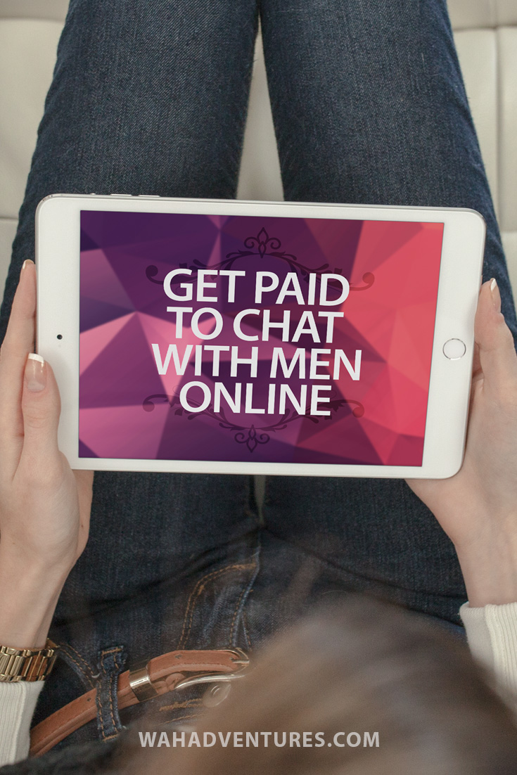 Get Paid To Chat With Men Online