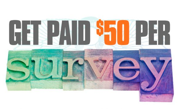 Best Way to Get Paid 50 Dollars Per Survey in 2021!